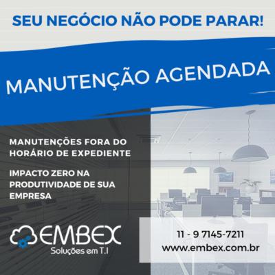 EMBEX - MANUTENÇÃO AGENDADA